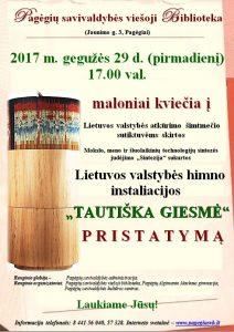 Skelbimas. Lietuvos valstybės himno instaliacijos TAUTIŠKA GIESMĖ pristatymas