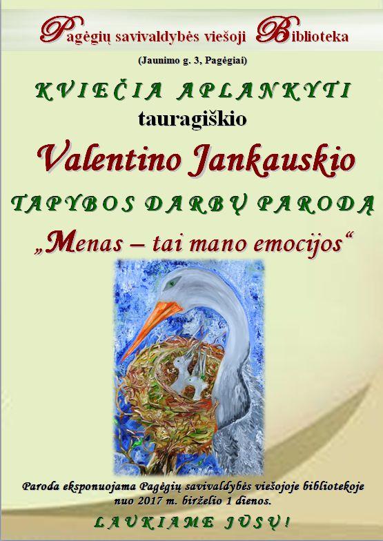 Skelbimas. Tauragiškio Valentino Jankauskio